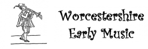 Worcestershire Early Music